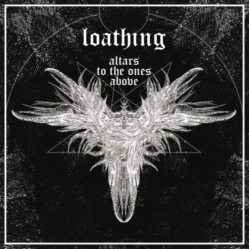 Loathing - Altars to the Ones Above (2019)