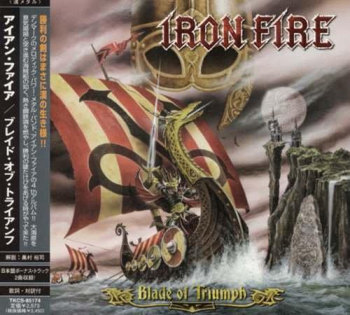 Iron Fire - Вlаdе Оf Тriumрh [Jараnеsе Еditiоn] (2007)