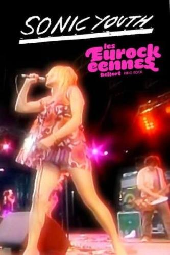 Sonic Youth - Live at Belfort, France 2005