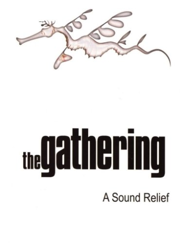 The Gathering - A Sound Relief (2005)