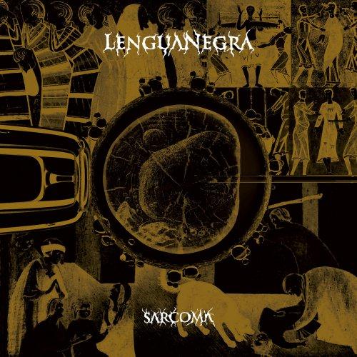 Lengua Negra - Sarcoma (2019)