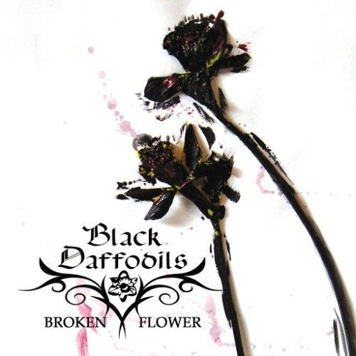 Black Daffodils - Broken Flower (2012)