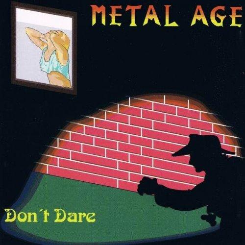 Metal Age - Don't Dare (1994)