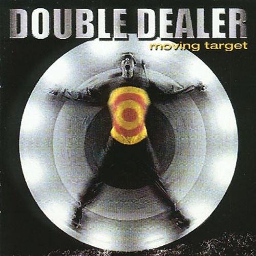 Double Dealer - Moving Target (1999)
