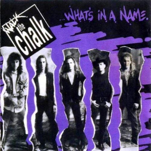 Walk The Chalk - What's In A Name (1990)
