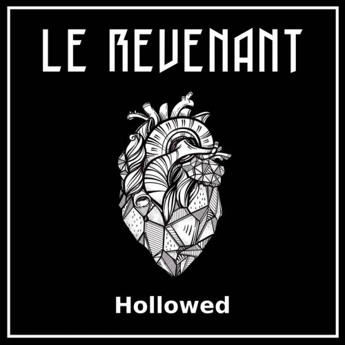 Le Revenant - Hollowed (2019)