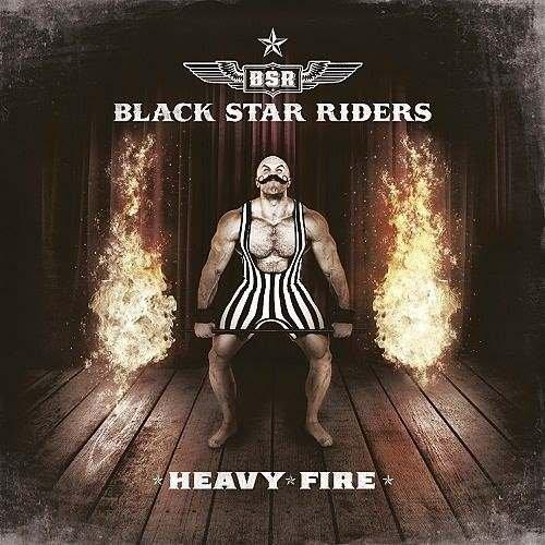 Black Star Riders - Неаvу Firе [Limitеd Еditiоn] (2017)