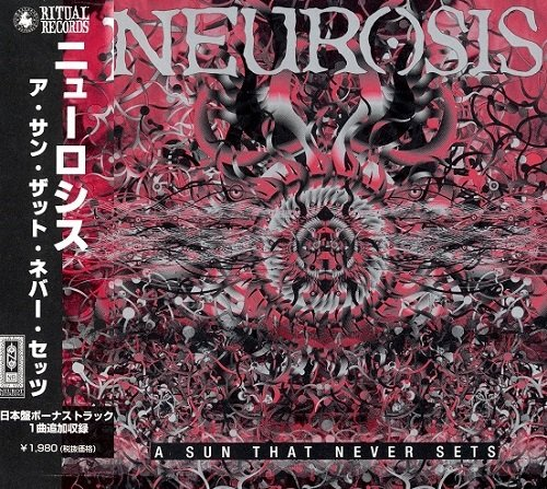 Neurosis - A Sun That Never Sets (Japan Edition) (2001)