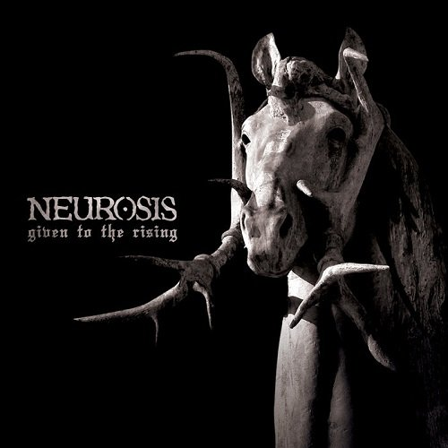 Neurosis - Given To The Rising (2007)