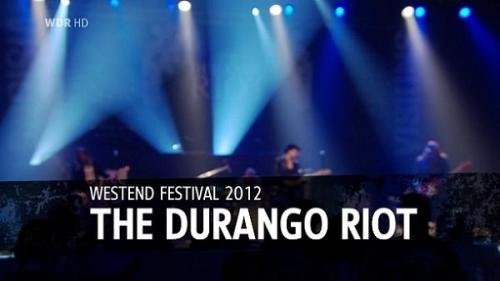 The Durango Riot - Westend Indoor Festival (2012)