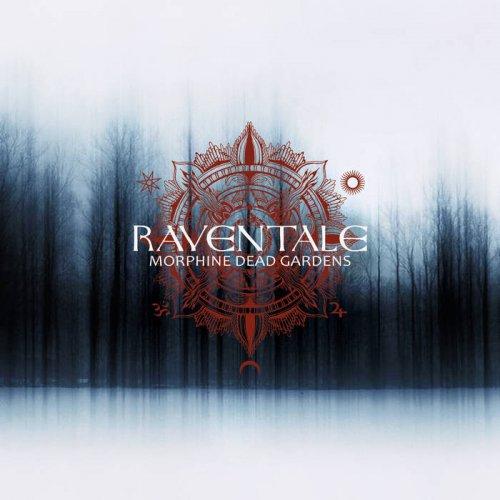 Raventale - Morphine Dead Gardens (2019)
