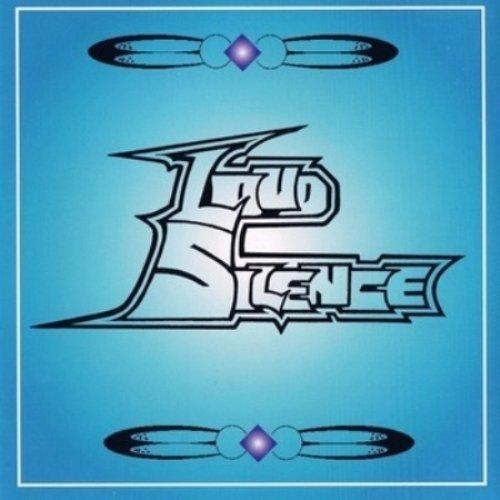 Loud Silence - Loud Silence (1999)