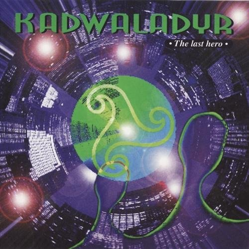 Kadwaladyr - The Last Hero (1995)