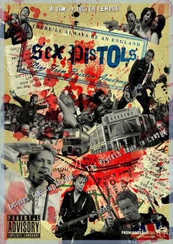 Sex Pistols - There`ll Always Be An England, Live Form Brixton Academy (2007)