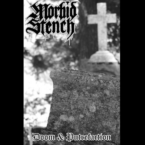 Morbid Stench - Doom & Putrefaction (2019)