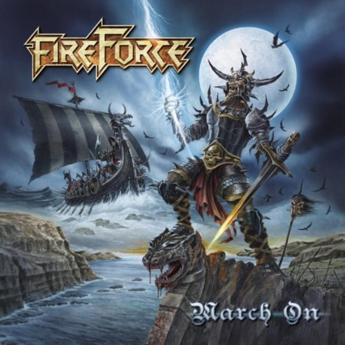 FireForce - Маrсh Оn (2011)