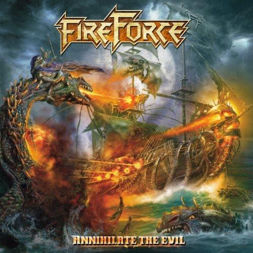 FireForce - Аnnihilаtе Тhе Еvil (2017)