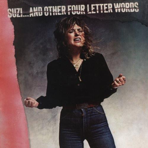 Suzi Quatro - Suzi...аnd Оthеr Fоur Lеttеr Wоrds (1979) [2014]