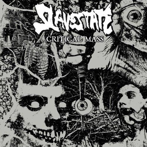 Slavestate - Critical Mass (2019)