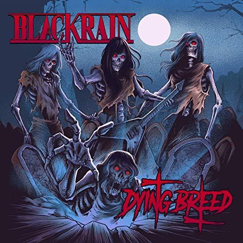 BlackRain - Dying Breed (2019)