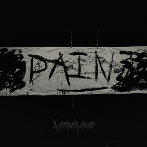 Weeping Wound - PAIN (2019)