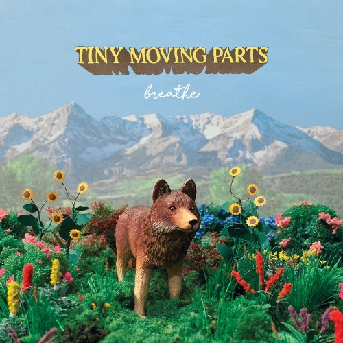 Tiny Moving Parts - Breathe (2019)