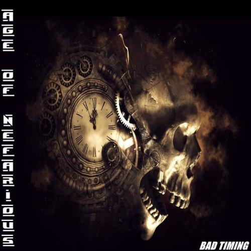 Age of Nefarious - Bad Timing (2019)