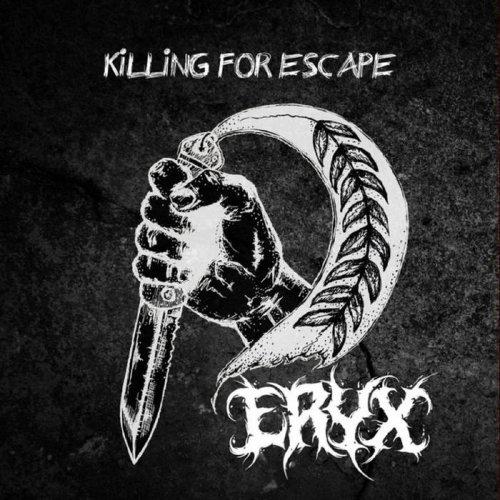 Eryx - Killing for Escape (2019)