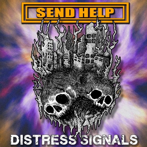 Send Help - Distress Signals (2019)