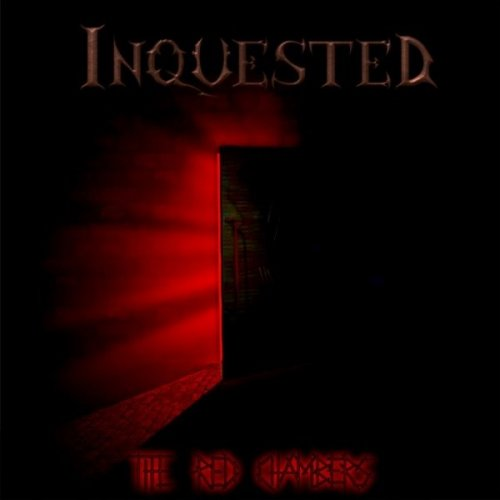 Inquested - The Red Chambers (2008)
