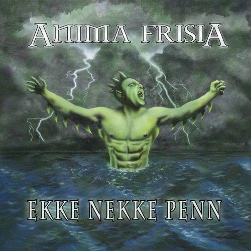 Anima Frisia - Ekke Nekke Penn (2019)