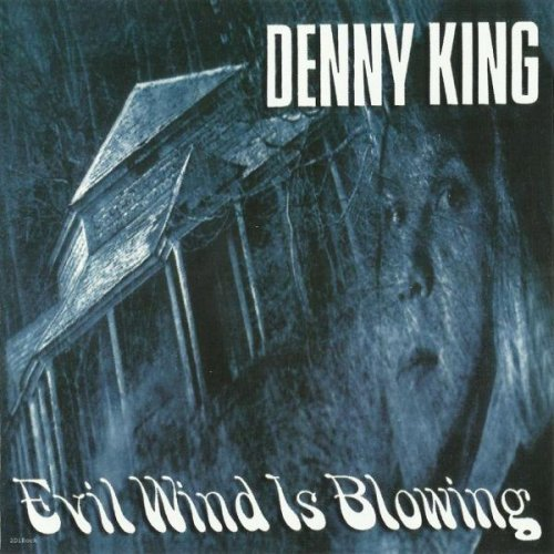 Denny King - Evil Wind Is Blowing (1972)