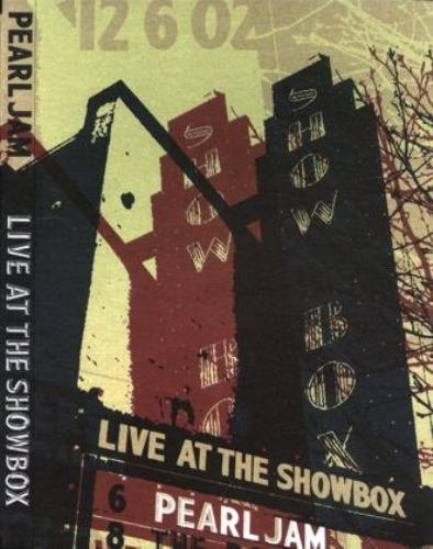 Pearl Jam -  Live at the Showbox (2003)