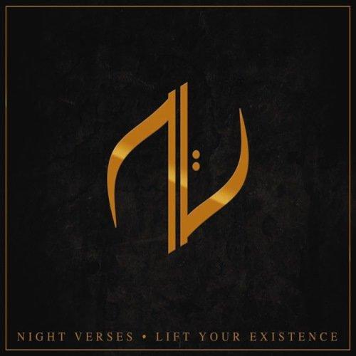Night Verses - Lift Yоur Ехistеnсе  (2013)