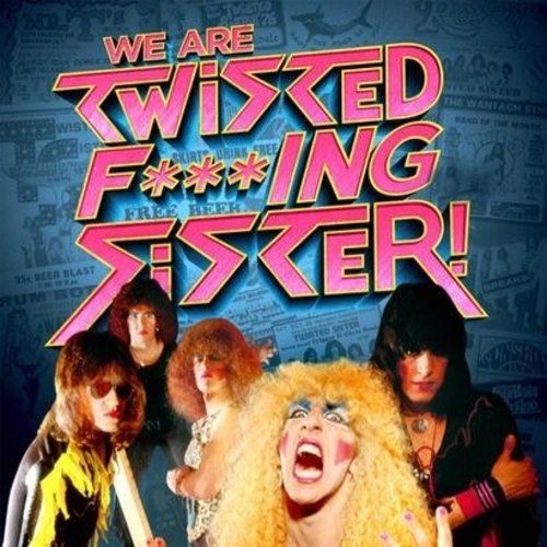 Twisted Sister - We are Twisted F***ing Sister (2019) (Compilation)