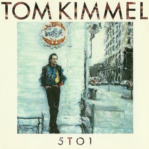 Tom Kimmel - 5 To 1 (1987)