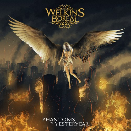 Welkins Boreal - Phantoms of Yesteryear (2019)