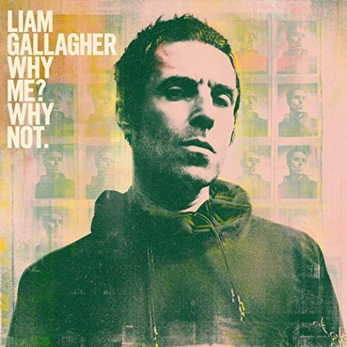 Liam Gallagher - Why Me Why Not. (Deluxe Edition) (2019)