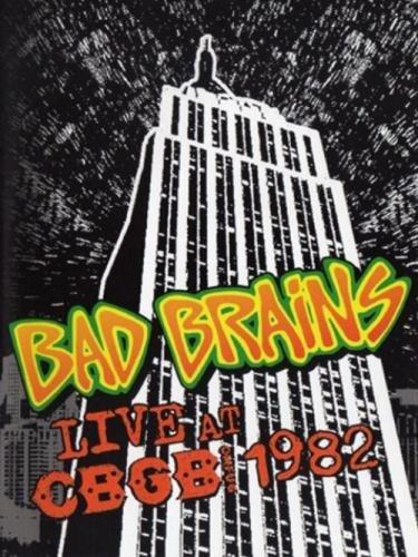 Bad Brains - Live At CBGB 1982