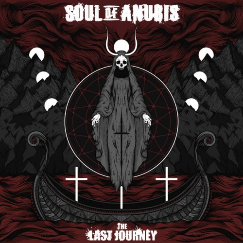 Soul Of Anubis - The Last Journey (2019)
