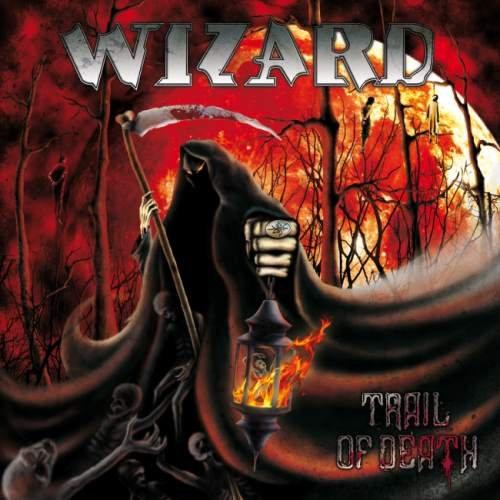 Wizard - Тrаil Оf Dеаth (2013)
