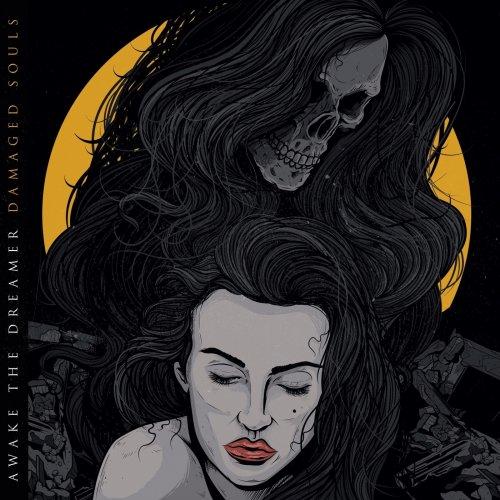 Awake The Dreamer - Damaged Souls (2019)