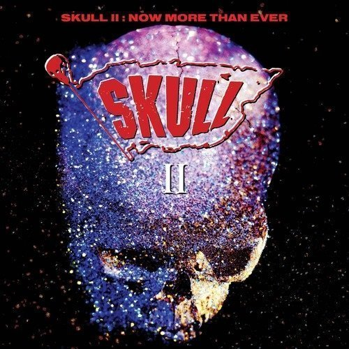 Skull II (Bruce Kulick ex-Kiss) – Now More Than Ever (Deluxe Remastered & Bonus 2018)