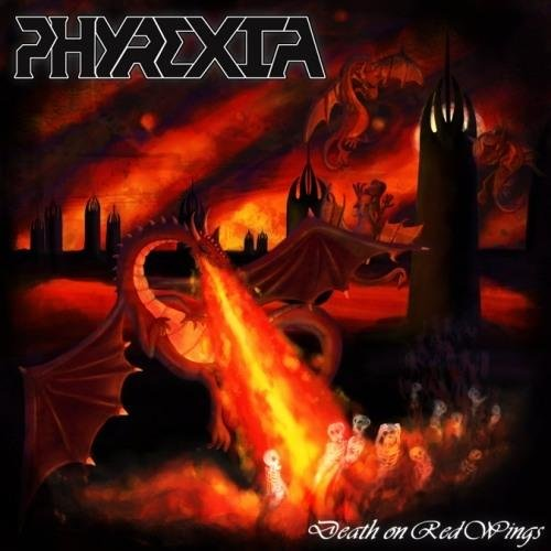 Phyrexia - Death On Red Wings (2012)