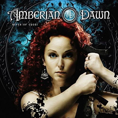 Amberian Dawn - Rivеr Оf Тuоni [Limitеd Еditiоn] (2008) [2015]