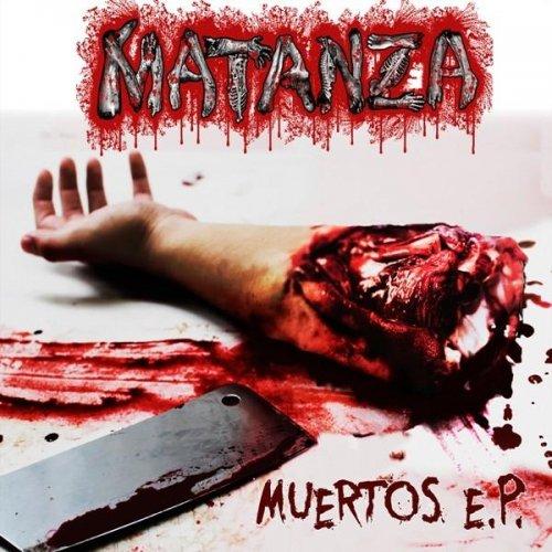 Matanza - Muertos [EP] (2015)