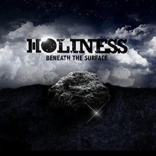 Holiness - Beneath The Surface (2010)