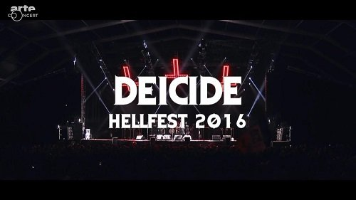 Deicide - Live at Hellfest (2016)