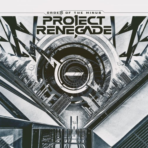 Project Renegade - Order of the Minus (2019)