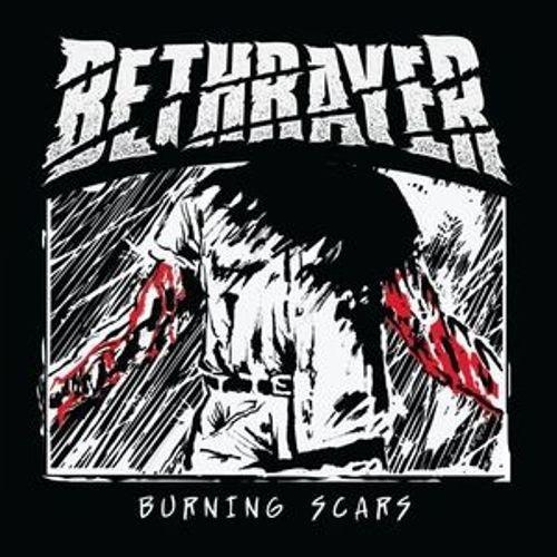 Bethrayer - Burning Scars (2015)